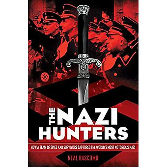 Nazi Hunters by Neal Bascomb - 9780545431002 Book
