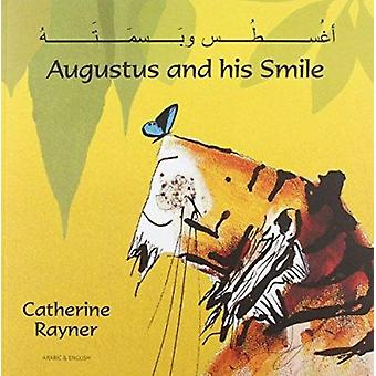 Augustus and His Smile in Arabic and English by Catherine Rayner - Ca