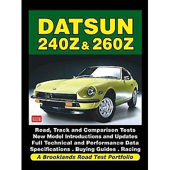 Datsun 240z & 260z a Brooklands Road Test Portfolio by R. M. Clarke -