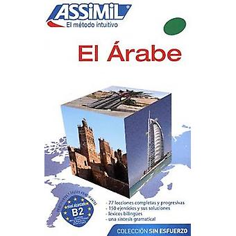 El Arabe - Arabic Learning Method for Spanish Speakers - 9782700506662