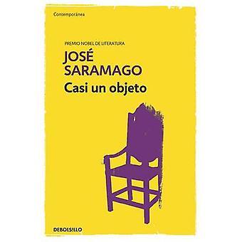 Casi Un Objeto (Almost an Object) by Jose Saramago - 9786073139915 Bo
