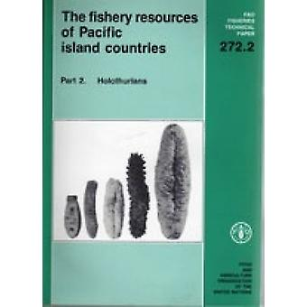 The Fishery Resources of Pacific Island Countries - Pt. 2 - Holothurian