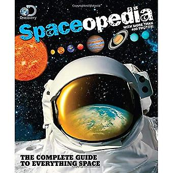 Entdeckung Spaceopedia: The Complete Guide to alles Platz