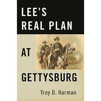 LeeS Real Plan at Gettysburg by Troy Harman