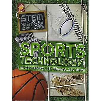 Sports Technology Cryotherapy LED Courts and More by John Wood