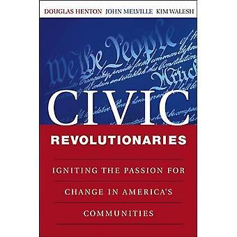 Civic vallankumouksellisia - Sytyttäen Passion muutosta America's C