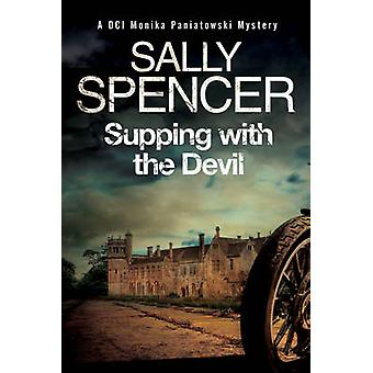 Supping with the Devil A Monika Paniatowski A British Police Procedural by Sally Spencer