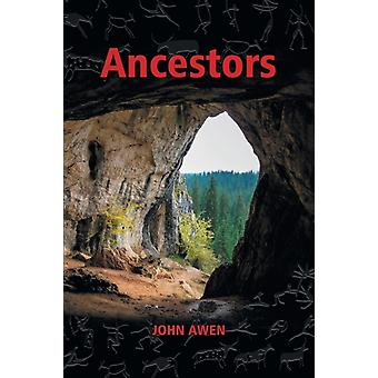 Ancestors by Awen & John