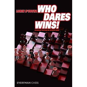 Who Dares Wins by DCosta & Lorin