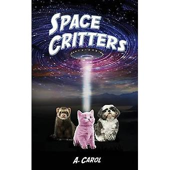 Space Critters by Carol & A.