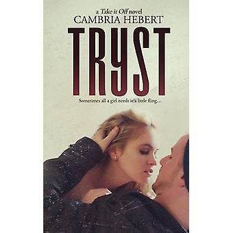 Tryst by Hebert & Cambria