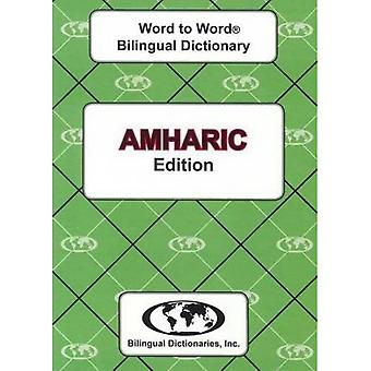English-Amharic & Amharic-English Word-to-Word Dictionary (suitable for exams)