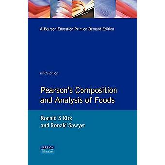 Pearsons Composition and Analysis of Foods by Kirk & R.