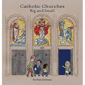 Catholic Churches Big and Small by Salinas & Stefan Antony