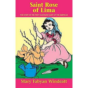 St. Rose of Lima by Windeatt & Mary Fabyan
