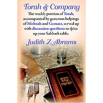 Torah and Company by Abrams & Judith Z.