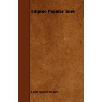 Filipino Popular Tales by Fansler & Dean Spouill