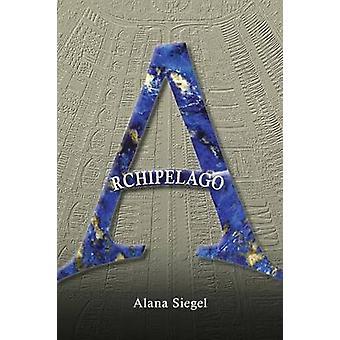 Archipelago by Siegel & Alana