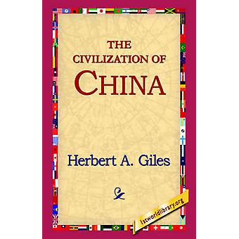 The Civilization of China by Giles & Herbert Allen