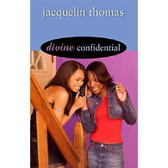 Divine Confidential by Thomas & Jacquelin