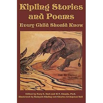 Kipling Stories and Poems Every Child Should Know by Burt & Mary E.