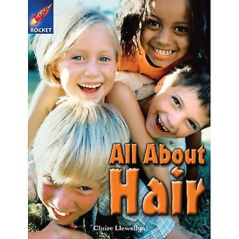All About Hair: Gold Level, Book 1 (with Parent Notes) (Rigby Rocket)