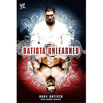 Batista Unleashed by Dave Batista - Jeremy Roberts - 9781416573449 Bo
