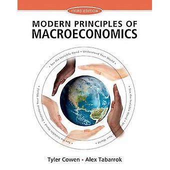Modern Principles of Macroeconomics (3rd) by Tyler Cowen - Alex Tabar
