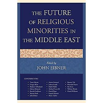 Fremtiden for religiøse mindretal i Mellemøsten af John Eibner