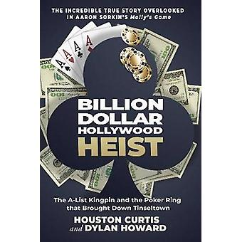 Milliarder Dollar Hollywood Heist - A-List Kingpin og Poker Ring