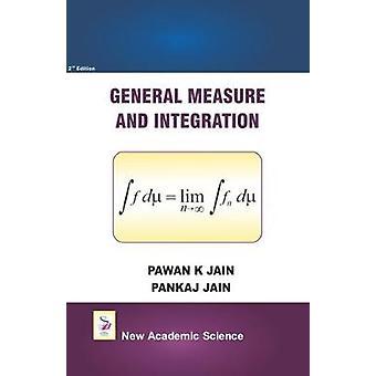 General Measure and Integration by Pawan K. Jain - 9781781831120 Book