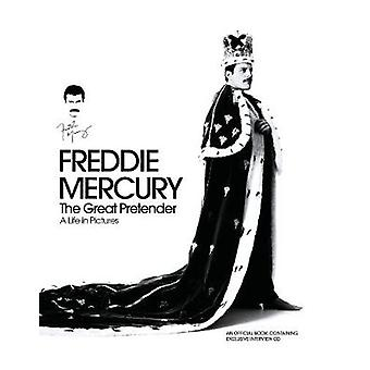 Freddie Mercury - The Great Pretender - A Life in Pictures by Richard
