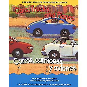 Cars - Trucks and Planes by Gladys Rosa Mendoza - 9781945296017 Book
