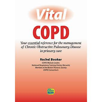 Vital COPD - Your Essential Reference Guide for the Management of Chro