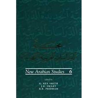 New Arabian Studies - v. 6 by G. Rex Smith - J. R. Smart - B. R. Pridh