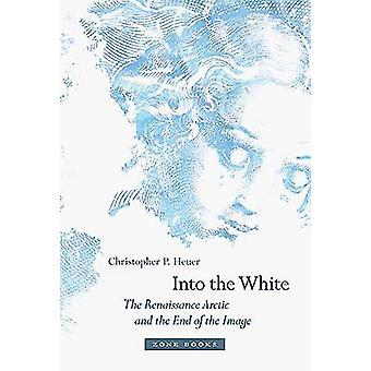 Into the White - Renessanssin arktinen ja loppuun kuvan Ch