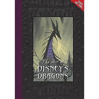 Art Of Disneys Dragons by Tom Bancroft