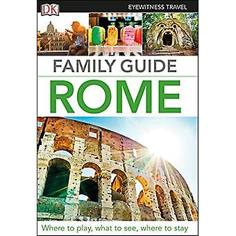 DK Eyewitness Family Guide Rome by DK Eyewitness - 9780241365595 Book