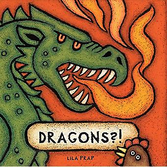 Dragons?! by Lila Prap - 9780228102076 Book