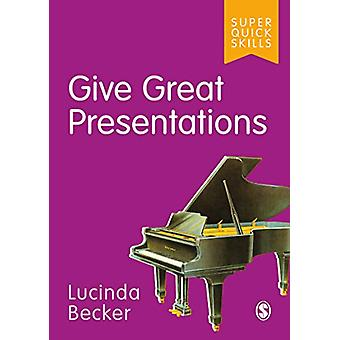 Give Great Presentations by Lucinda Becker - 9781529701180 Book