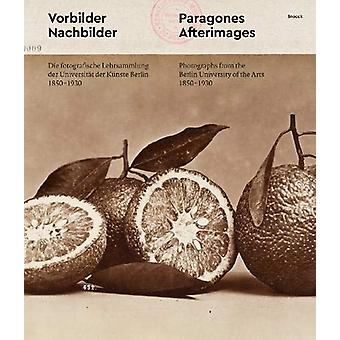 Paragons and Afterimages by Ulrich Pohlmann - 9783864423055 Book
