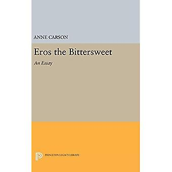 Eros the Bittersweet: An Essay (Princeton Legacy Library)