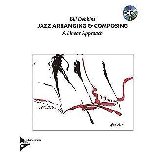 Jazz Arrangeren en componeren: een lineaire aanpak/cassette