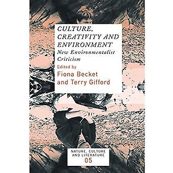 Cultuur, creativiteit en milieu: nieuwe milieuactivist kritiek.