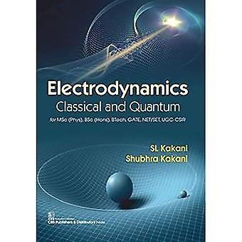 Electrodynamics: Classical and Quantum