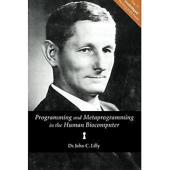 Programmation et métaprogrammation dans le bioordinateur humain : théorie et expériences
