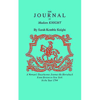 The Journal of Madame Knight by Sarah Kemble Knight - 9781557091154 B