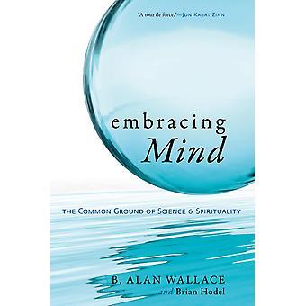 Embracing Mind 9781590306833