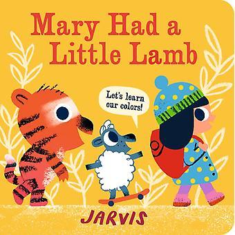 Mary hade ett litet lamm A Colors Book av Jarvis