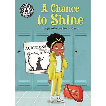 A Chance to Shine Independent Reading 18 Reading Champion